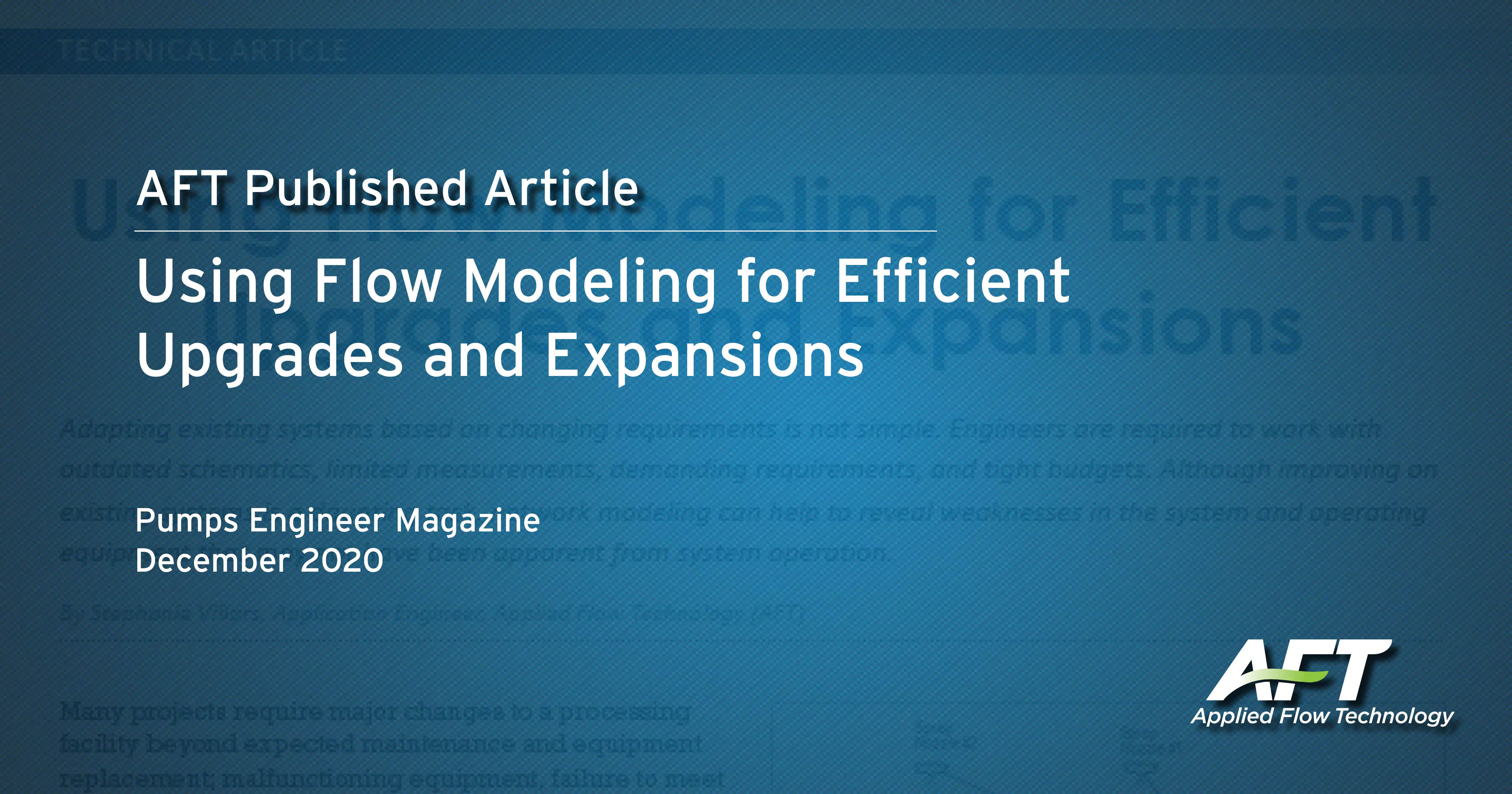 Using Flow Modeling for Efficient Upgrades and Expansions