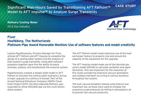 Significant Man-Hours Saved by Transitioning AFT Fathom™ Model to AFT Impulse™ to Analyze Surge Transients